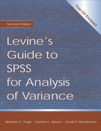 Levine's Guide to SPSS for Analysis of Variance: Second Edition