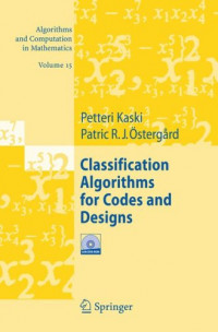 Classification Algorithms for Codes and Designs (Algorithms and Computation in Mathematics)