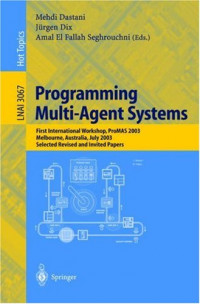 Programming Multi-Agent Systems: First International Workshop, PROMAS 2003, Melbourne, Australia, July 15, 2003