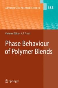 Phase Behavior of Polymer Blends (Advances in Polymer Science)