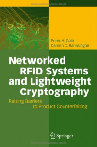 Networked RFID Systems and Lightweight Cryptography: Raising Barriers to Product Counterfeiting