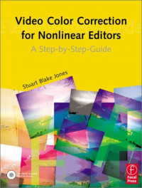 Video Color Correction for Non-Linear Editors: A Step-by-Step Guide
