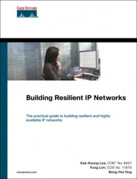 Building Resilient IP Networks (Cisco Press Networking Technology)