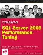 Professional SQL Server 2005 Performance Tuning (Programmer to Programmer)