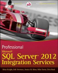 Professional Microsoft SQL Server 2012 Integration Services