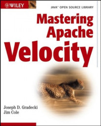 Mastering Apache Velocity (Java Open Source Library)