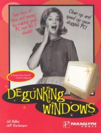 Degunking Windows