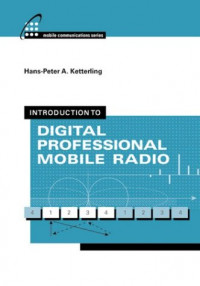 Introduction to Digital Professional Mobile Radio (Artech House Mobile Communications Library)