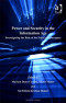 Power and Security in the Information Age: Investigating the Role of the State in Cyberspace