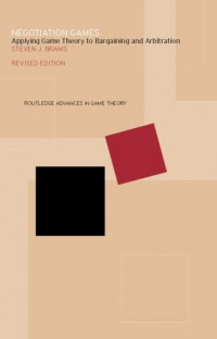 Negotiation Games (Routledge Advances in Game Theory, 002.)