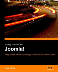 Building Websites With Joomla!: A step by step tutorial to getting your Joomla! CMS website up fast