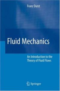 Fluid Mechanics: An Introduction to the Theory of Fluid Flows