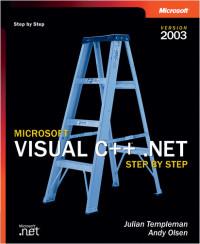 Microsoft Visual C++ .NET Step by Step - Version 2003