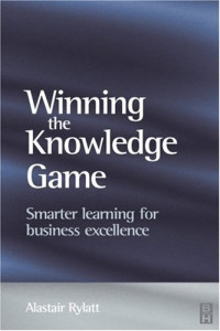 Winning the Knowledge Game: Smarter Learning for Business Excellence