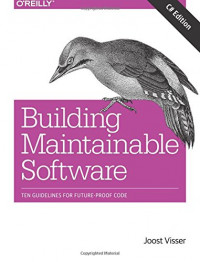 Building Maintainable Software, C# Edition: Ten Guidelines for Future-Proof Code