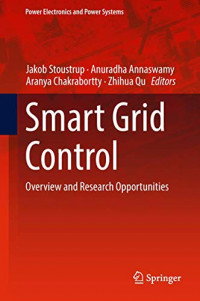 Smart Grid Control: Overview and Research Opportunities (Power Electronics and Power Systems)