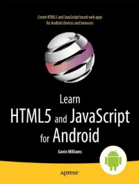 Learn HTML5 and JavaScript for Android (Learn Apress)