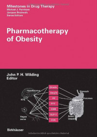Pharmacotherapy of Obesity (Milestones in Drug Therapy)