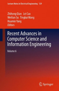 Recent Advances in Computer Science and Information Engineering: Volume 6 (Lecture Notes in Electrical Engineering)