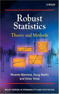 Robust Statistics: Theory and Methods (Probability and Statistics)
