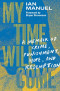 My Time Will Come: A Memoir of Crime, Punishment, Hope, and Redemption