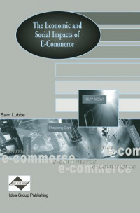 The Economic and Social Impacts of E-Commerce