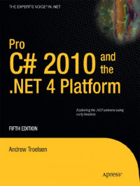 Pro C# 2010 and the .NET 4 Platform, Fifth Edition