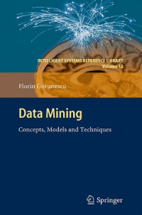 Data Mining: Concepts, Models and Techniques (Intelligent Systems Reference Library)