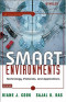Smart Environments: Technology, Protocols and Applications (Wiley Series on Parallel and Distributed Computing)