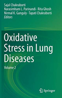 Oxidative Stress in Lung Diseases: Volume 2