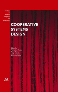 Cooperative Systems Design: Scenario-Based Design of Collaborative Systems (Frontiers in Artificial Intelligence and Applications)