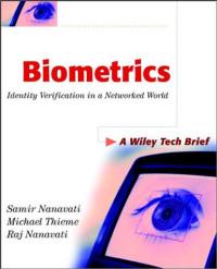Biometrics: Identity Verification in a Networked World