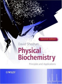 Physical Biochemistry: Principles and Applications