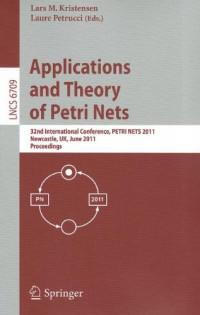 Application Theory of Petri Nets: 32nd International Conference, PETRI NETS 2011, Newcastle, UK, June 20-24, 2011