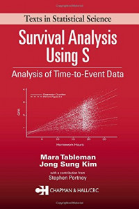 Survival Analysis Using S: Analysis of Time-to-Event Data (Chapman & Hall/CRC Texts in Statistical Science)