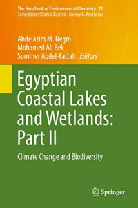 Egyptian Coastal Lakes and Wetlands: Part II: Climate Change and Biodiversity (The Handbook of Environmental Chemistry)