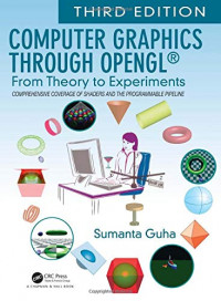 Computer Graphics Through OpenGL®: From Theory to Experiments