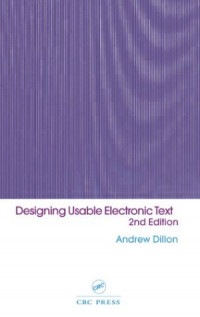 Designing Usable Electronic Text (Second Edition)