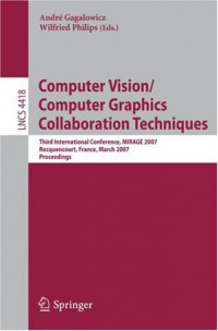 Computer Vision/Computer Graphics Collaboration Techniques: Third International Conference on Computer Vision/Computer Graphics, MIRAGE 2007