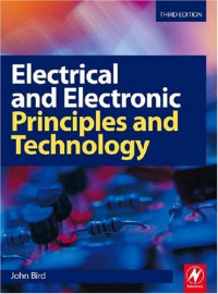 Electrical and Electronic Principles and Technology, Third Edition
