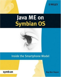 Java ME on Symbian OS: Inside the Smartphone Model (Symbian Press)
