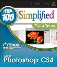 Photoshop CS4: Top 100 Simplified Tips & Tricks