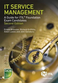 IT Service Management: A Guide for ITIL Foundation Exam Candidates Second Edition