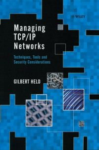 Managing TCP/IP Networks: Techniques, Tools and Security