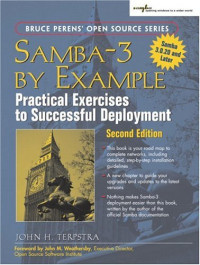 Samba-3 by Example: Practical Exercises to Successful Deployment (2nd Edition) (Bruce Perens Open Source)