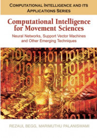 Computational Intelligence for Movement Sciences: Neural Networks and Other Emerging Techniques