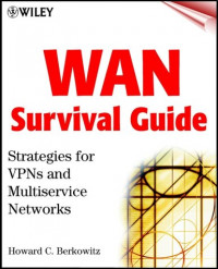 WAN Survival Guide: Strategies for VPNs and Multiservice Networks
