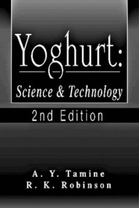 Yoghurt: Science and Technology, Second Edition