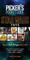 Picker's Pocket Guide - Star Wars Toys: How to Pick Antiques Like A Pro