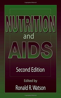 Nutrition and AIDS, Second Edition (Modern Nutrition)